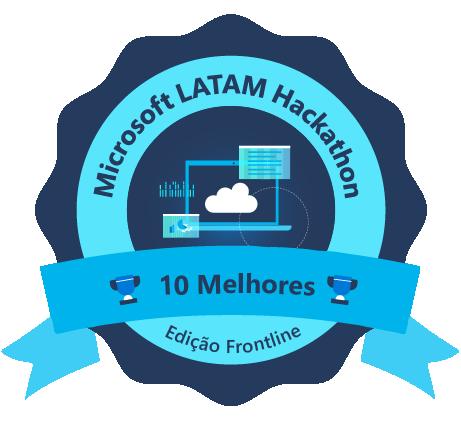 Selo Top 10 Microsoft LATAM Hackathon - Edição Frontline